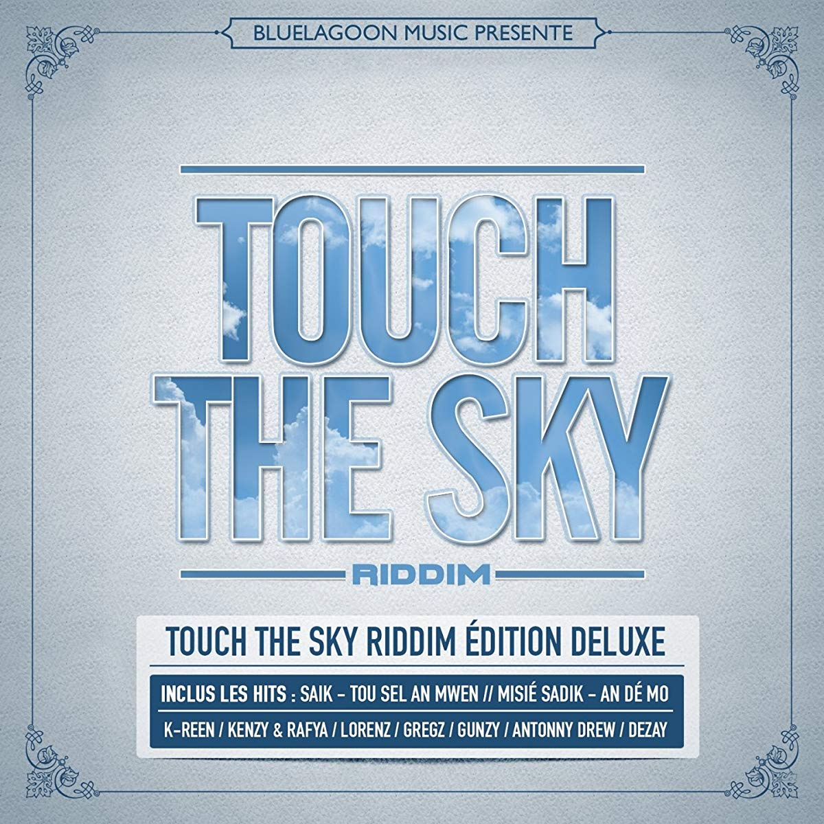 Le Touch The Sky Riddim