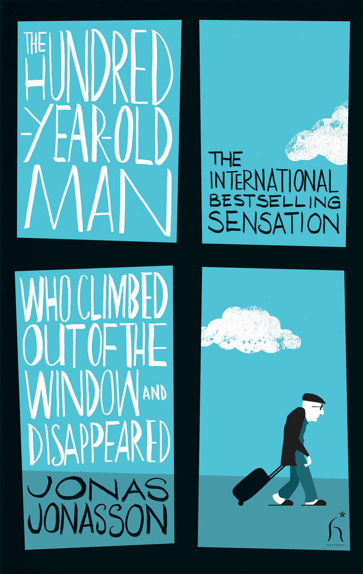 The hundred-year old man who climbed out of the window and disappeared de Jonas Jonasson