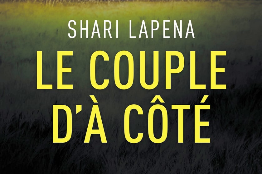 Le Couple d'à côté de Shari Lapena