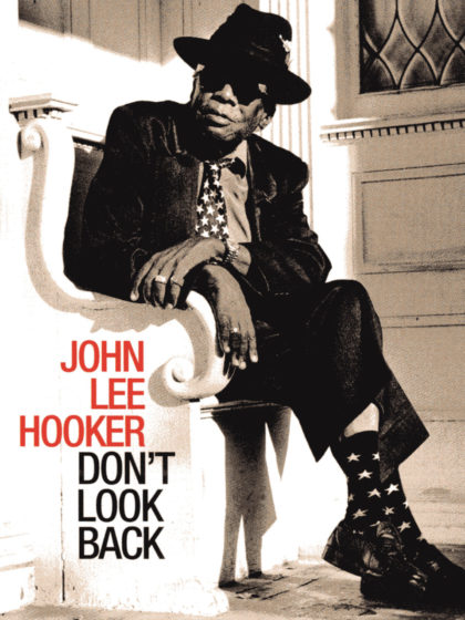 Don't Look Back de John Lee Hooker, un morceau de blues magnifique